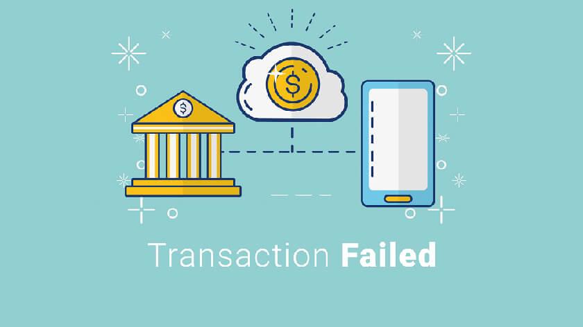 Transaction Failed