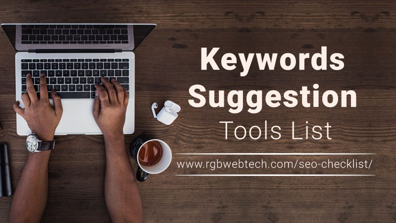 Keywords Suggestion Tools