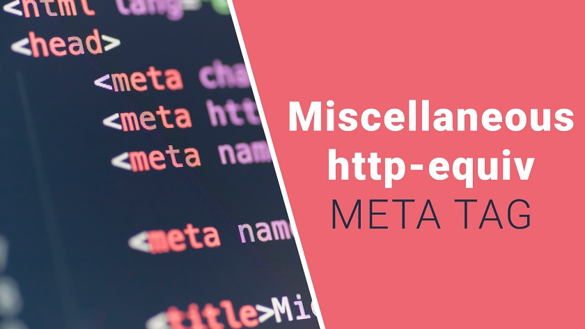 Miscellaneous http-equiv Meta Tag
