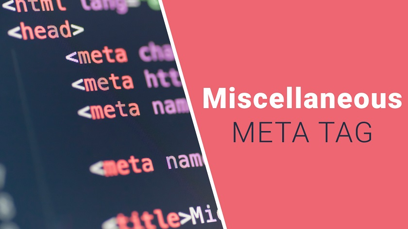 Miscellaneous Meta Tags