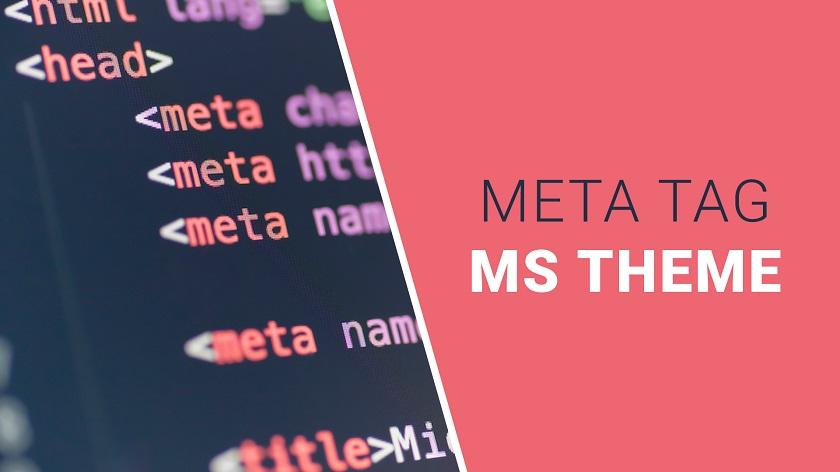 MS Theme Meta Tag