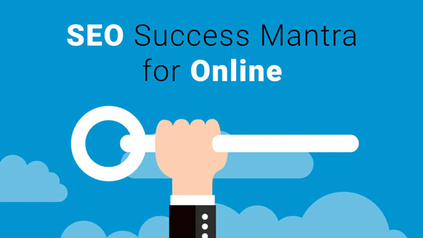 SEO Success Mantra for Online
