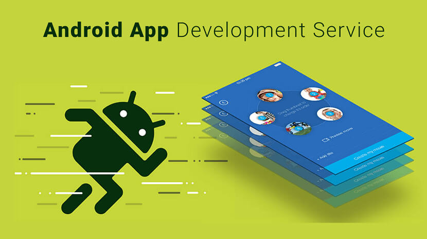 Best Android App Development Service Provider Company in India